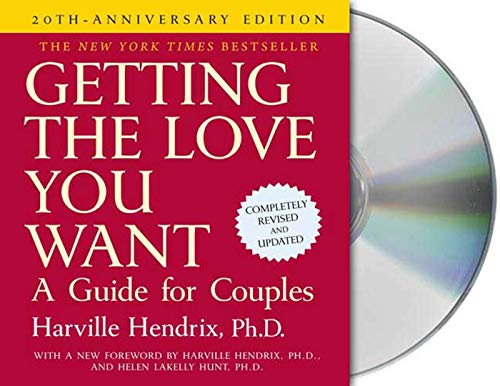 Getting the Love You Want: A Guide for Couples: Second Edition