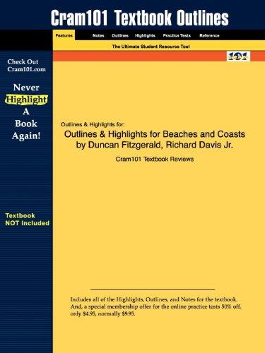 Outlines & Highlights for Beaches and Coasts by Duncan Fitzgerald, Richard Davis Jr., ISBN