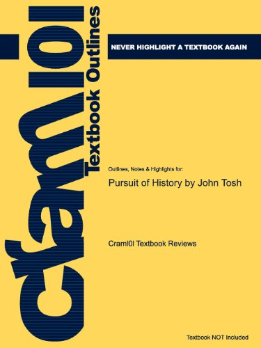 Outlines & Highlights for Pursuit of History by John Tosh