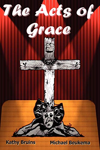 The Acts of Grace