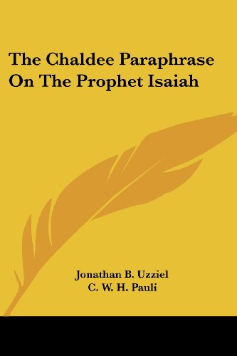 The Chaldee Paraphrase On The Prophet Isaiah