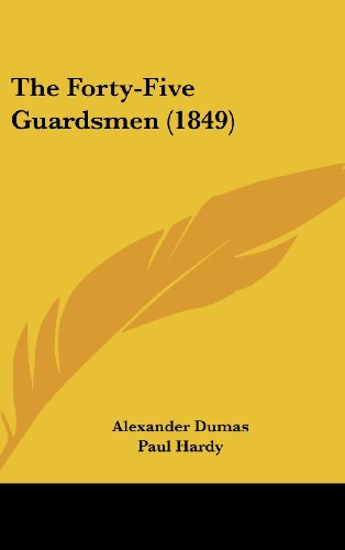 The Forty-Five Guardsmen (1849)