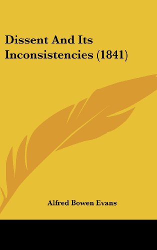 Dissent and Its Inconsistencies (1841)