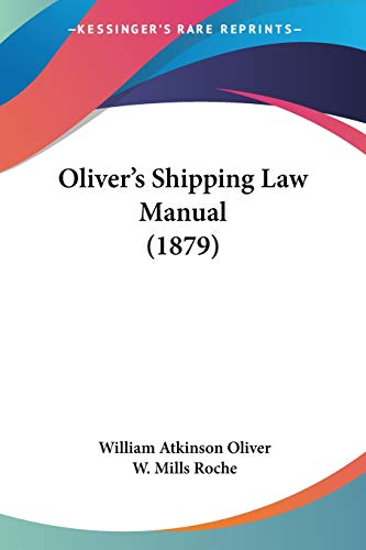 Oliver's Shipping Law Manual (1879)