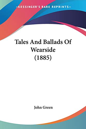 Tales and Ballads of Wearside (1885)