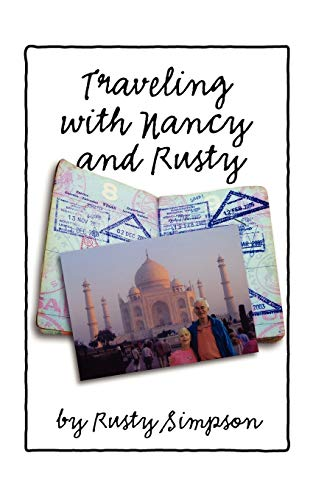 Traveling with Nancy and Rusty