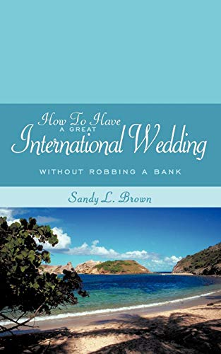 How To Have A Great International Wedding