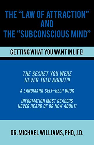 The Law of Attraction and the Subconscious Mind