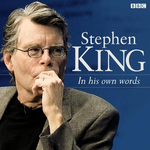 Stephen King In His Own Words
