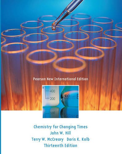 Chemistry For Changing Times Pearson New International Edition, plus MasteringChemistry without eText