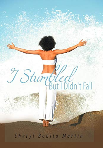 I Stumbled But I Didn't Fall