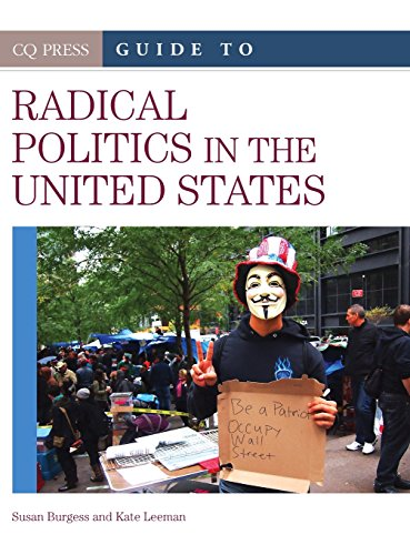 CQ Press Guide to Radical Politics in the United States