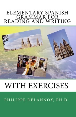 Elementary Spanish Grammar for Reading and Writing