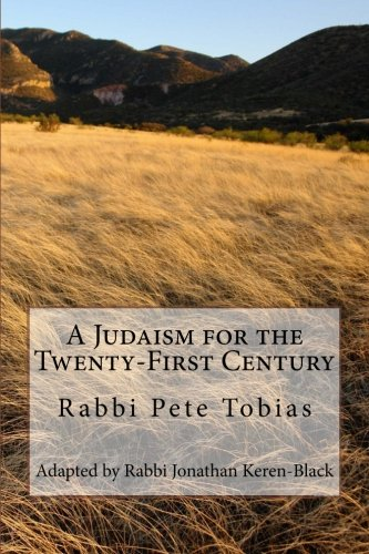 A Judaism for the Twenty-First Century