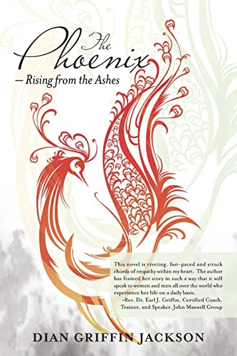 The Phoenix - Rising from the Ashes