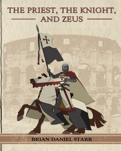The Priest the Knight and Zeus