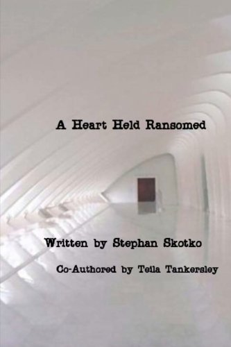 A Heart Held Ransomed