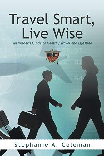 Travel Smart, Live Wise