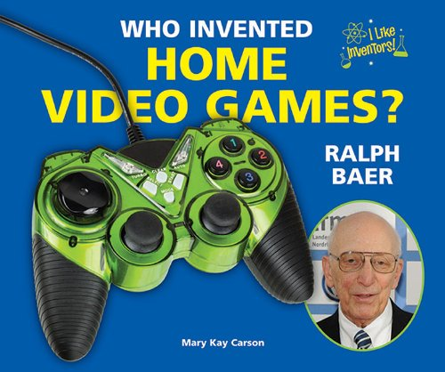 Who Invented Home Video Games? Ralph Baer