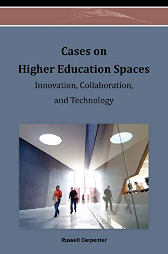 Cases on Higher Education Spaces