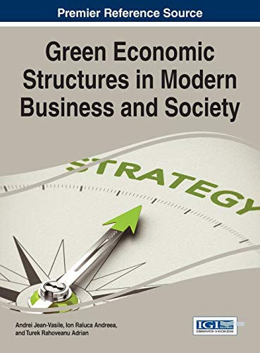 Green Economic Structures in Modern Business and Society