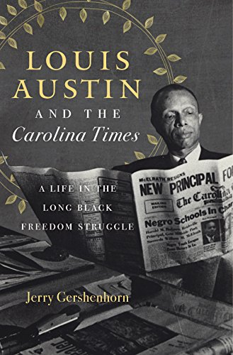 Louis Austin and the Carolina Times