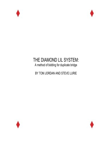 The Diamond Lil System