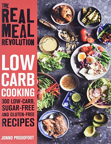 The Real Meal Revolution: Low Carb Cooking