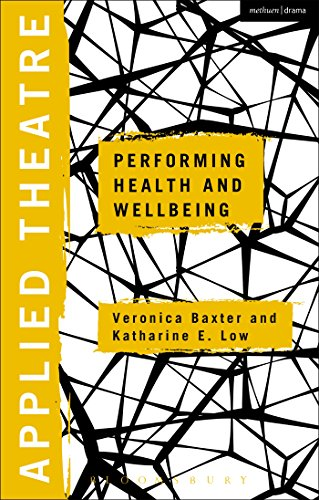 Applied Theatre: Performing Health and Wellbeing