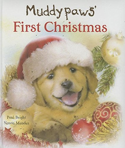 Muddypaws' First Christmas