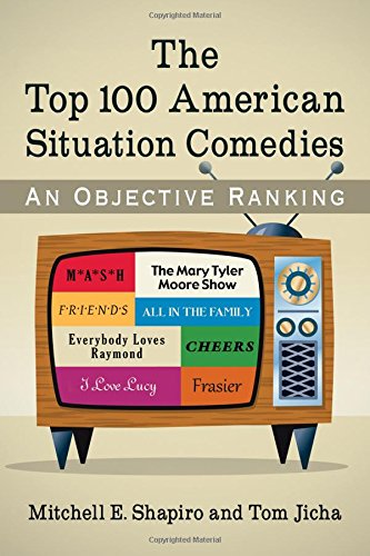 The Top 100 American Situation Comedies