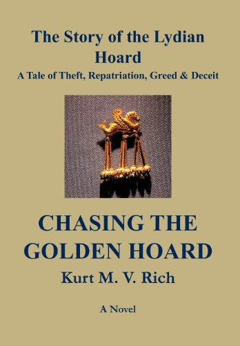 Chasing the Golden Hoard The Story of the Lydian Hoard
