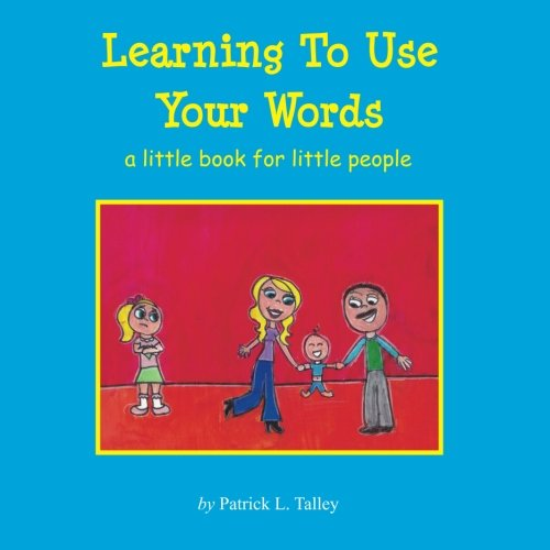 Learning To Use Your Words