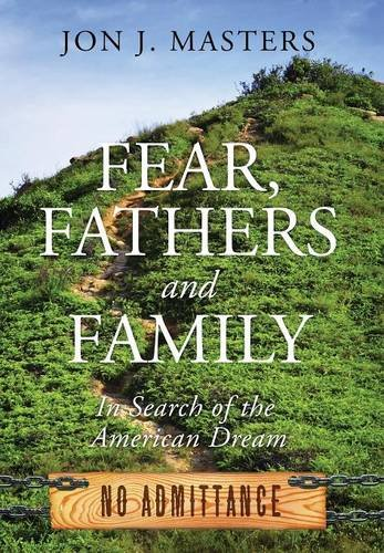 Fear, Fathers and Family