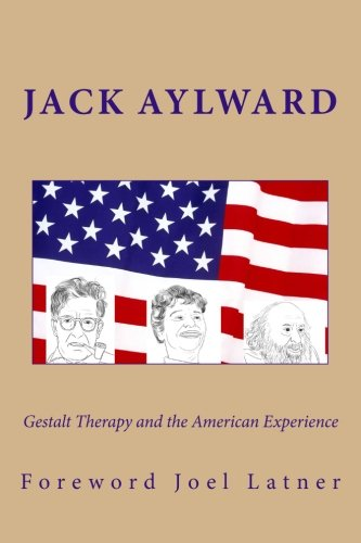 Gestalt Therapy and the American Experience