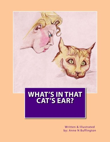 What's In That Cat's Ear?