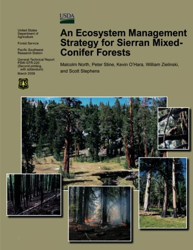 An Ecosystem Management Strategy for Sierran Mixed-Conifer Forests