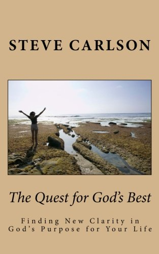 The Quest for God's Best