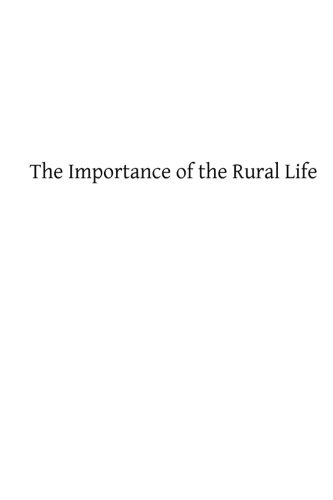 The Importance of the Rural Life