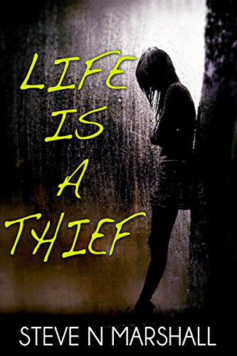 Life Is A Thief