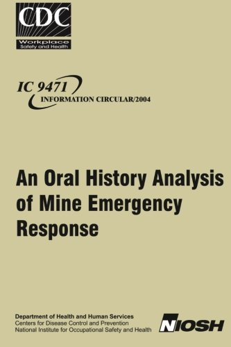 An Oral History Analysis of Mine Emergency Response