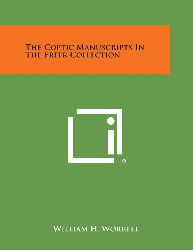 The Coptic Manuscripts in the Freer Collection