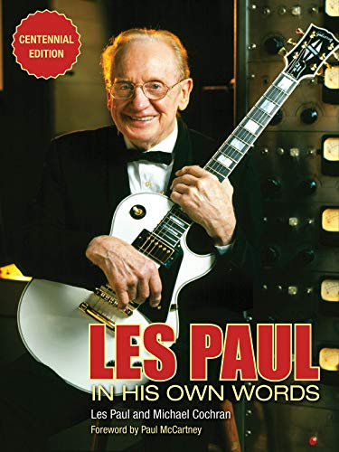 Les Paul in His Own Words