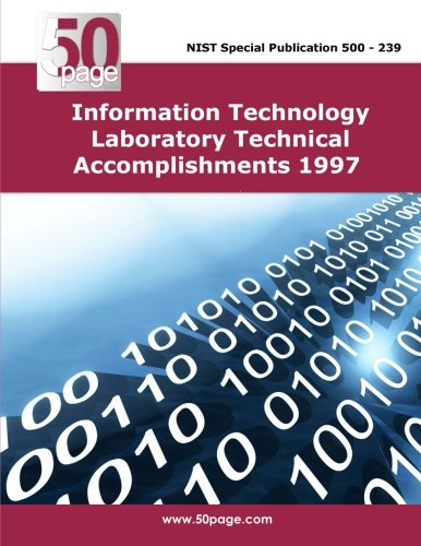 Information Technology Laboratory Technical Accomplishments 1997