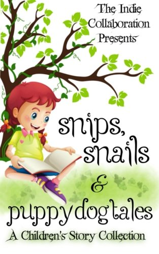 Snips, Snails & Puppy Dog Tales