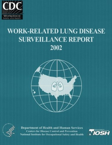 Work-Related Lung Disease Surveillance Report