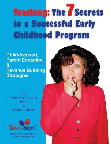 7 Secrets to a Successful Early Childhood Program
