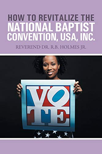 How to Revitalize the National Baptist Convention, USA, Inc.
