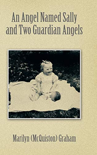 An Angel Named Sally and Two Guardian Angels