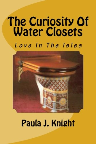 The Curiosity Of Water Closets